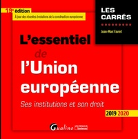 Jean-Marc Favret - L'essentiel de l'Union européenne.