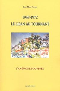 Deedr.fr 1948-1972 le Liban au tournant Image