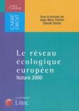 Jean-Marc Février et Claude Devès - Le réseau écologique européen - Natura 2000.