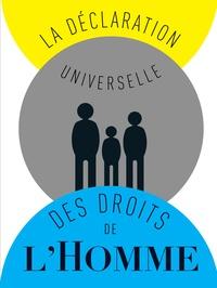 Jean-Marc Fiess - La déclaration universelle des droits de l'Homme.