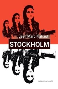 Jean marc Flahaut - Stockholm.