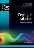 Jean-Marc Fournié et Gérard Kesztenbaum - L'épargne salariale - Dispositifs et pratiques.