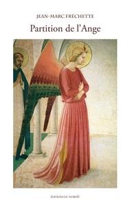 Jean-Marc Fréchette et Fra Angelico - Partition de l'Ange.