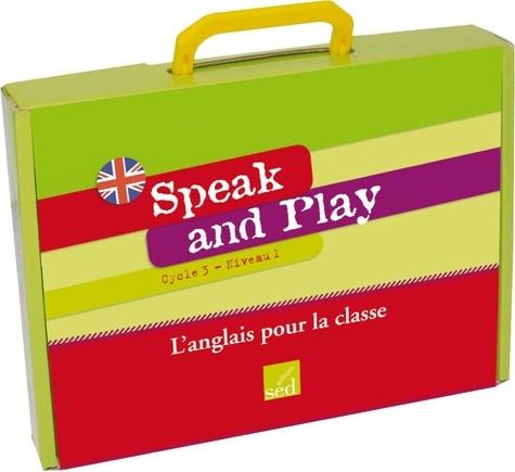 Jean-Marc Furgerot et Frédéric Pérez - Speak and Play Cycle 3 Niveau 1 - L'anglais pour la classe. 1 CD audio