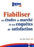 Jean-Marc Gandy - Fiabiliser ses études de marché et ses enquêtes de satisfaction.