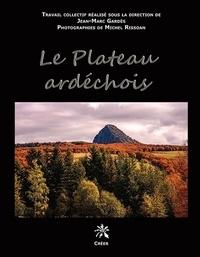 Jean-Marc Gardès - Le plateau ardéchois.
