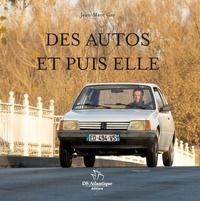 Jean-Marc Gay - Des autos et puis elle.