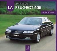 Jean-Marc Gay - La Peugeot 605 de mon père.