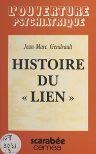 Jean-Marc Gendrault - Histoire du Lien.