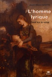 Jean-Marc Ghitti - L'homme lyrique - Essai sur le vocal.
