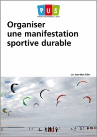 Jean-Marc Gillet - Organiser une manifestion sportive durable.