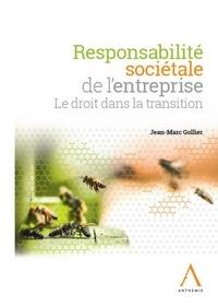 Jean-Marc Gollier - Responsabilité sociétale de l'entreprise - Le droit dans la transition.