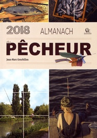 Jean-Marc Gourbillon - Almanach du pêcheur.