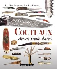 Jean-Marc Gourbillon et Jean-Paul Paireault - Couteaux - Art et savoir-faire.