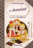 Jean-Marc Gourbillon - Le chocolat.
