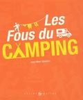 Jean-Marc Gourdon - Les Fous du camping.