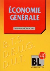 Jean-Marc Goursolas - Économie générale.