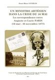 Jean-Marc Guislin - Un ministre artésien dans la crise du 16 mai - La correspondance entre Auguste et Lucie Paris (16 mai - 23 novembre 1877).