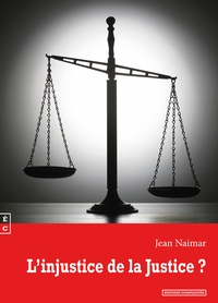 Jean-Marc Guyot - L'injustice de la justice ?.
