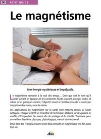 Le magnétisme - Jean-Marc Harel-Ramond |