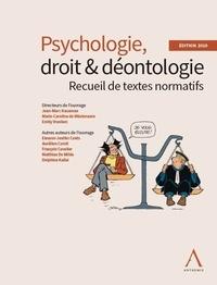 Jean-Marc Hausman et Marie-Caroline De Mûelenaere - Psychologie, droit & déontologie - Recueil de textes normatifs.