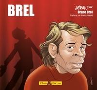 Jean-Marc Héran et Bruno Brel - Jacques Brel.