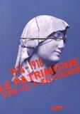 Jean-Marc Hofman - 1914-1918, Le patrimoine s'en va-t-en guerre.