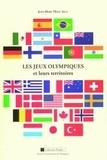Jean-Marc Holz - Les Jeux olympiques et leurs territoires.