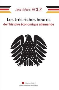 Les très riches heures de lhistoire économique allemande.pdf
