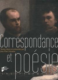 Jean-Marc Hovasse - Correspondance et poésie - Actes du colloque de Brest, 16-17 octobre 2009.