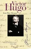 Jean-Marc Hovasse - Victor Hugo - Tome 2, Pendant l'exil : 1851-1864.