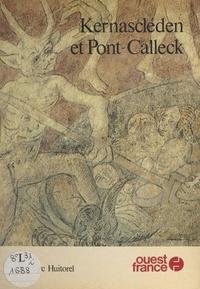 Jean-Marc Huitorel - Kernascléden et Pont-Calleck.