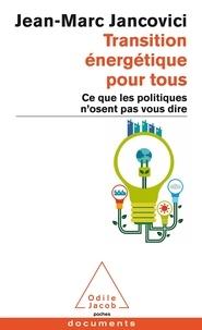 Jean-Marc Jancovici - Transition énergétique pour tous - Ce que les politiques n'osent pas vous dire.
