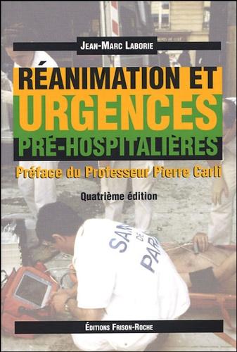 Jean-Marc Laborie - Réanimation et urgences pré-hospitalières.