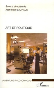Jean-Marc Lachaud et Marc Jimenez - Art et politique.