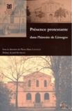 Jean-Marc Lachaud - Présence protestante dans l'histoire de Limoges.