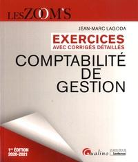 Jean-Marc Lagoda - Comptabilité de gestion - Exercices avec corrigés détaillés.