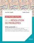 Jean-Marc Lagoda et Frédéric Rosard - Les fiches outils de la résolution de problèmes.