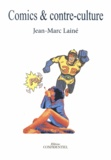 Jean-Marc Lainé - Comics & contre-culture.
