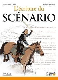 Jean-Marc Lainé et Sylvain Delzant - L'écriture du scénario.