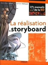 Jean-Marc Lainé et Sylvain Delzant - La réalisation du storyboard.