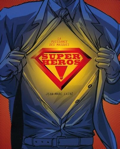 Super-héros ! - Format ePub - 9782361831097 - 6,99 €