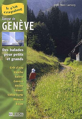 Jean-Marc Lamory - Autour de Genève - Balades pour petits et grands.