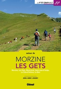 Jean-Marc Lamory - Autour de Morzine - Les Gets.