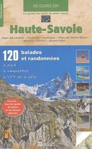Jean-Marc Lamory et Martine Gonthier - Haute-Savoie Mont-Blanc - Pays du Léman, Chablais, Giffre, Pays du Mont-Blanc, Bornes, Aravis, Avant-Pays.