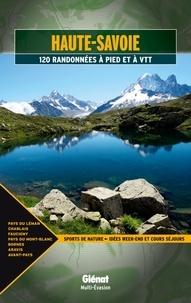 Jean-Marc Lamory - Haute-Savoie - 120 randonnées à pied et à VTT.