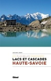 Jean-Marc Lamory - Lacs et cascades Haute-Savoie - Les plus belles randonnées.
