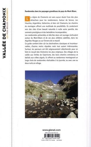 Vallée de Chamonix, les plus belles randonnées. Vallorcine, Argentière, Chamonix, Les Houches, Servoz
