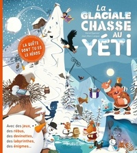 Ebook forouzan télécharger La glaciale chasse au yéti (French Edition) FB2 par Jean-Marc Langue, Hervé Eparvier