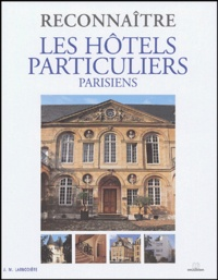 Jean-Marc Larbodière - Les hôtels particuliers parisiens.